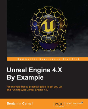 Unreal Engine 4 X By Example [Book]