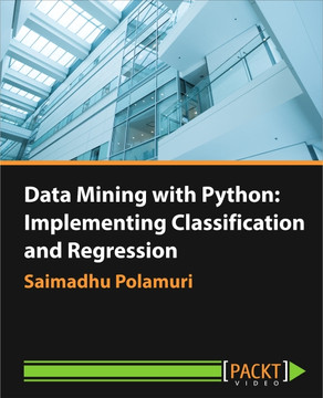 Data Mining with Python: Implementing Classification and Regression