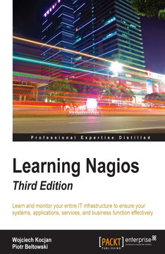 Learning Nagios - Third Edition [Book]
