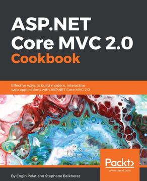 Asp Net Core Mvc 2 0 Cookbook Book