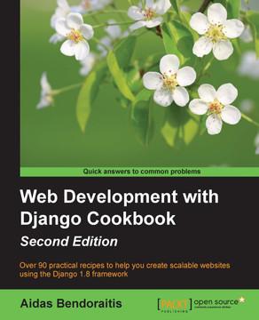 Web Development with Django Cookbook - Second Edition