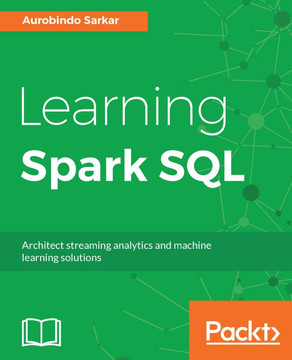 Learning Spark SQL [Book]