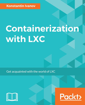 Containerization with LXC [Book]