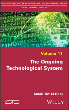 The Ongoing Technological System
