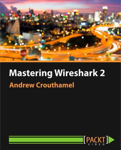 Mastering Wireshark 2
