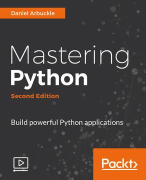 Mastering Python - Second Edition