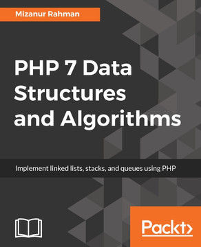 PHP 7 Data Structures and Algorithms [Book]