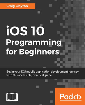 iOS 10 Programming for Beginners