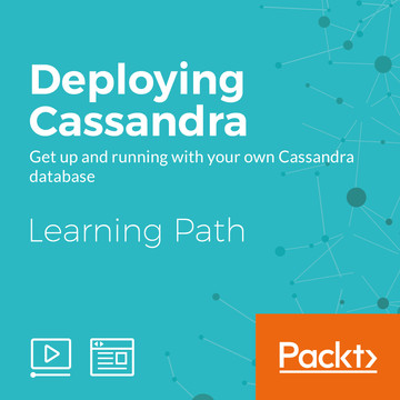 Learning Path: Deploying Cassandra