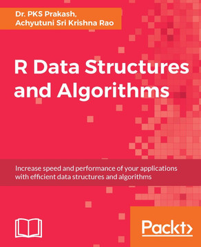 R Data Structures and Algorithms [Book]