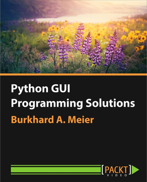 Python GUI Programming Solutions