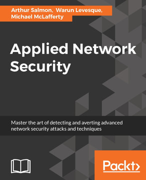 Applied Network Security [Book]
