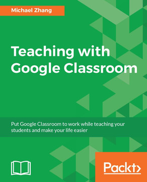 Teaching with Google Classroom