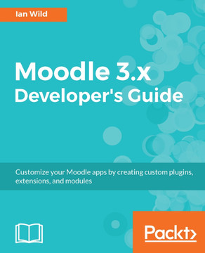 Moodle 3.x Developer's Guide