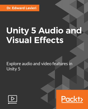 Unity 5 Audio and Visual Effects