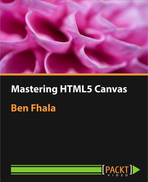 Mastering HTML5 Canvas