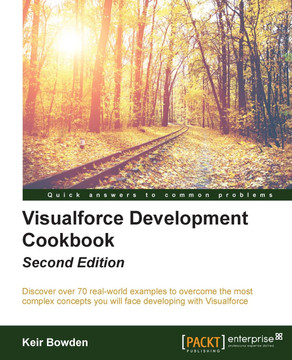Visualforce Development Cookbook - Second Edition