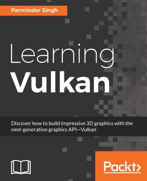 Learning Vulkan [Book]