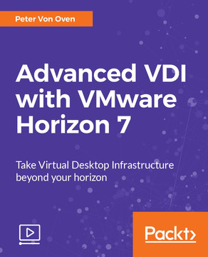 Advanced VDI with VMware Horizon 7