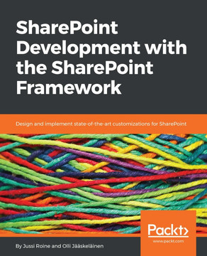 SharePoint Development with the SharePoint Framework [Book]