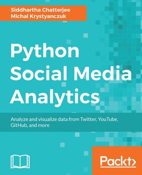 Python Social Media Analytics [Book]