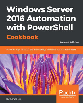 How to do it    - Windows Server 2016 Automation with PowerShell