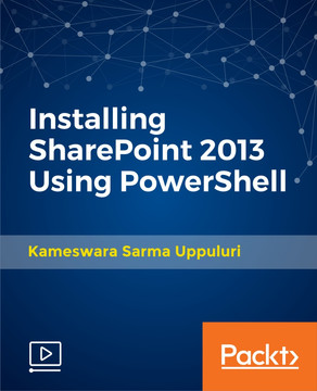 Installing SharePoint 2013 Using PowerShell