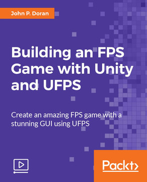 Building an FPS Game with Unity and UFPS