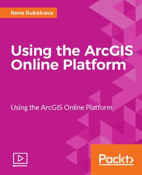 Using the ArcGIS Online Platform