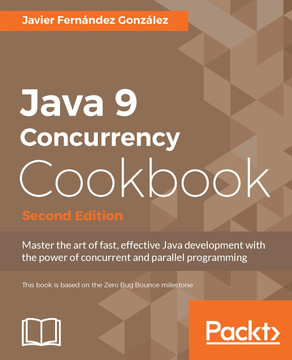 Java 9 Concurrency Cookbook - Second Edition