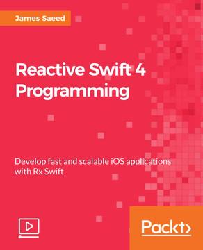 Reactive Swift 4 Programming