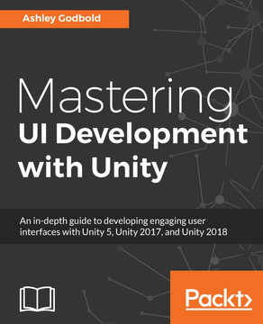 Mastering UI Development with Unity [Book]