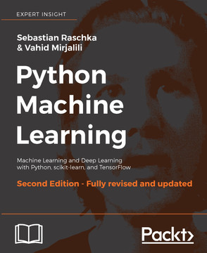 Python Machine Learning: Perform Python Machine Learning and Deep