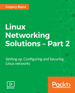 Linux Networking Solutions – Part 2