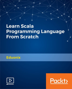 Learn Scala Programming Language From Scratch