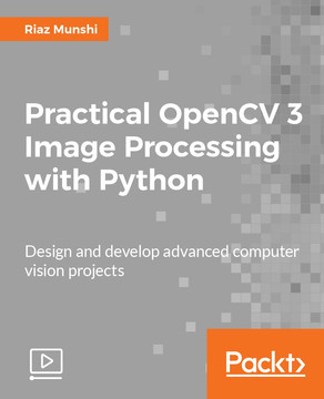 Practical OpenCV 3 Image Processing with Python