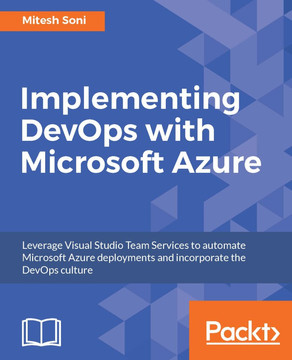 Implementing DevOps with Microsoft Azure [Book]