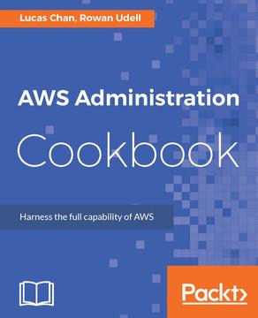AWS Administration Cookbook [Book]