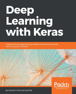 Deep Learning with Keras : Implement various deep-learning
