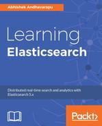 Learning Elasticsearch [Book]