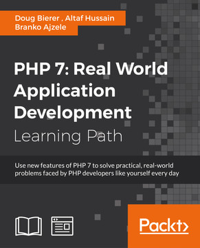 PHP 7: Real World Application Development