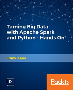 Taming Big Data with Apache Spark and Python - Hands On!