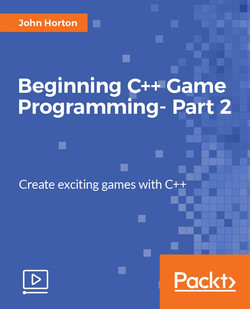Beginning C++ Game Programming - Part 2