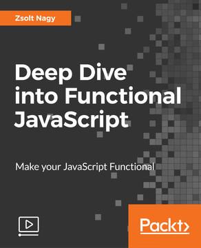 Deep Dive into Functional JavaScript