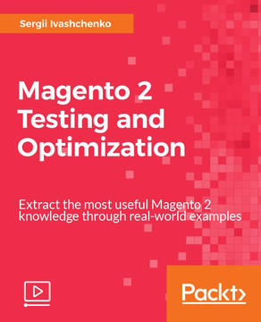 Magento 2 Testing and Optimization