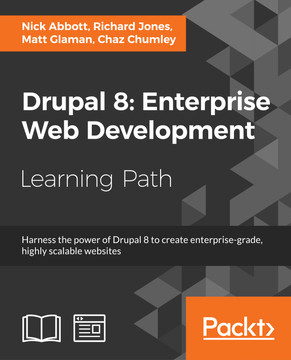 Drupal 8: Enterprise Web Development [Book]