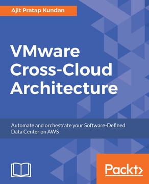 VMware Cross-Cloud Architecture [Book]
