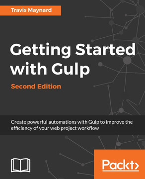 Getting Started with Gulp – Second Edition