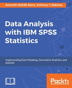 Data Analysis with IBM SPSS Statistics [Book]