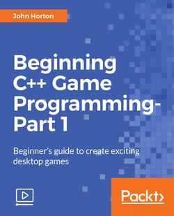 Beginning C++ Game Programming - Part 1